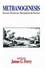 Methanogenesis: Ecology, Physiology, Biochemistry and Genetics