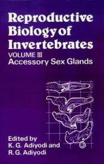 Reproductive Biology of Invertebrates, Volume 3