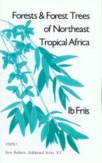 Forests & Forest Trees of Northeast Tropical Africa