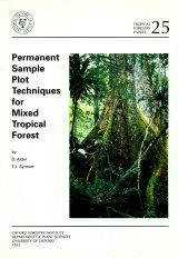 Permanent Sample Plot Techniques for Mixed Tropical Forest