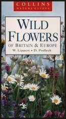 Collins Nature Guide: Wild Flowers of Britain and Europe