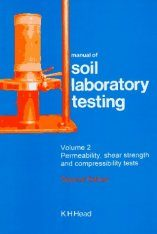 Manual of Soil Laboratory Testing, Volume 2