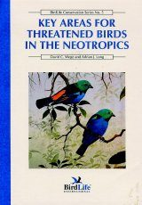Key Areas for Threatened Birds in the Neotropics
