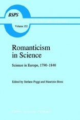 Romanticism in Science: Science in Europe, 1790-1840