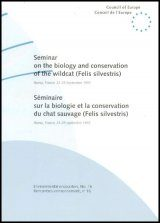 Seminar on the Biology and Conservation of the Wildcat (Felis silvestris)