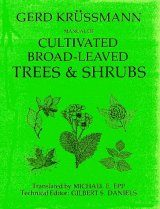 Manual of Cultivated Broad Leaved Trees and Shrubs. Volume 1