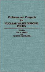 Problems and Prospects for Nuclear Waste Disposal Policy