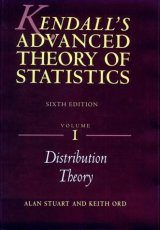 Kendall's Advanced Theory of Statistics, Volume 1