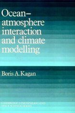 Ocean-Atmosphere Interaction and Climate Modeling