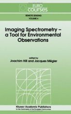 Imaging Spectrometry: A Tool for Environmental Observations