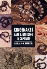 Kingsnakes: Care and Breeding in Captivity