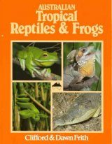 Australian Tropical Reptiles and Frogs