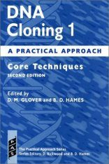 DNA Cloning: A Practical Approach, Volume 1