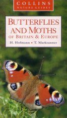 Collins Nature Guide: Butterflies and Moths of Britain and Europe