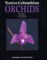 Native Colombian Orchids, Volume 5