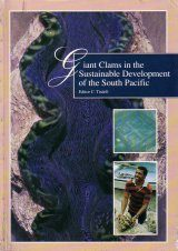 Giant Clams in the Sustainable Development of the South Pacific