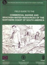 Field Guide to Commercial Marine and Brackish Water Resources of the Northern Coast of South America