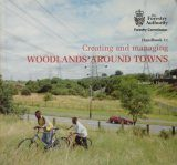 Creating and Managing Woodlands Around Towns