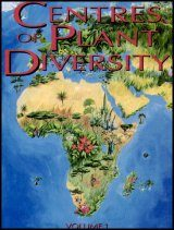 Centres of Plant Diversity, Volume 1: Europe, Africa, South West Asia and the Middle East