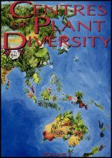Centres of Plant Diversity, Volume 2: Asia, Australasia and the Pacific