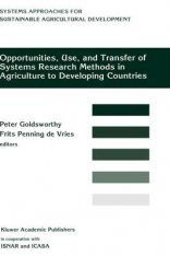 Opportunities, Use and Transfer of Systems Research Methods in Agriculture to Developing Countries