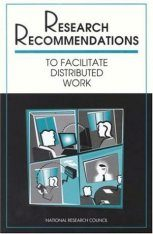Research Recommendations to Facilitate Distributed Work
