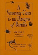 A Veterinary Guide to the Parasites of Reptiles, Volume 2
