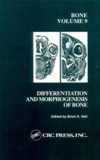Differentiation and Morphogenesis of Bone