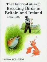 The Historical Atlas of Breeding Birds in Britain and Ireland: 1875-1900