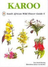 South African Wildflower Guide No. 6: Karoo