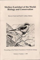 Shrikes (Laniidae) of the World: Biology and Conservation