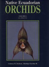 Native Ecuadorian Orchids, Volume 1: AA - Dracula