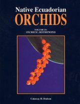 Native Ecuadorian Orchids, Volume 4: Oncidium-Restrepiopsisa