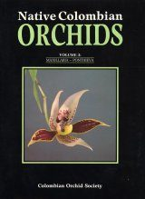 Native Colombian Orchids, Volume 3