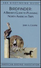 Birdfinder: A Birder's Guide to Planning North American Trips
