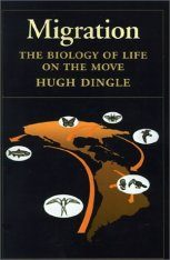 Migration: The Biology of Life on the Move
