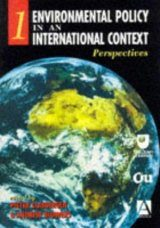 Environmental Policy in an International Context, Volume 1