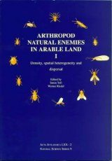 Arthropod Natural Enemies in Arable Land, Volume 1