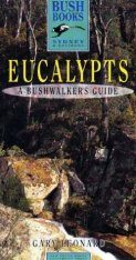 Eucalypts: A Bushwalker's Guide