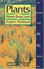 Plants of the Western Boreal Forest and Aspen Parkland
