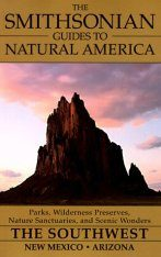 The Smithsonian Guides to Natural America: The Southwest