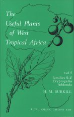 The Useful Plants of West Tropical Africa, Volume 5