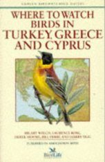 Where to Watch Birds in Turkey, Greece and Cyprus