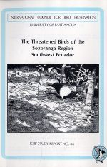 The Threatened Birds of the Sozoranga Region, Southwest Ecuador