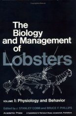 Biology and Management of Lobsters, Volume 1