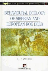 Behavioural Ecology of Siberian and European Roe Deer
