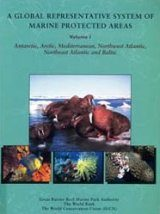 A Global Representative System of Marine Protected Areas, Volume 1
