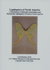 Lepidoptera of North America, Volume 1: Distributon of Silkmoths (Saturniidae) and Hawkmoths (Sphingidae) of Eastern North America