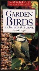 Collins Nature Guide: Garden Birds of Britain and Europe