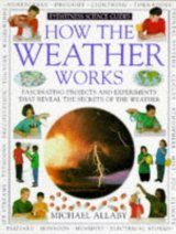 Eyewitness Science Guide: How the Weather Works